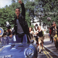 Robbie Williams - South Of The Border (187 Lockdown's Southside Dub)