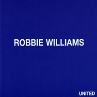 Robbie Williams - United