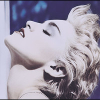 Madonna - True Blue (Reissue)