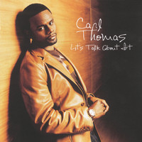 Carl Thomas - Lets Talk About It