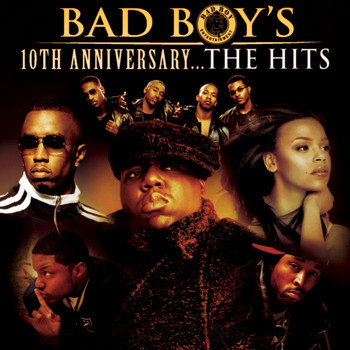 Various Artists - Bad Boy's 10th Anniversary- The Hits (Explicit)