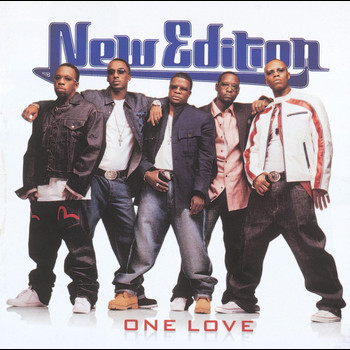 New Edition - One Love (Explicit)