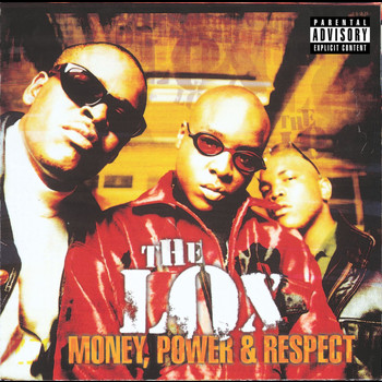 The Lox - Money, Power & Respect (Explicit)