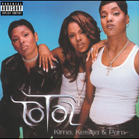 Total - Kima, Keisha & Pam (Explicit)