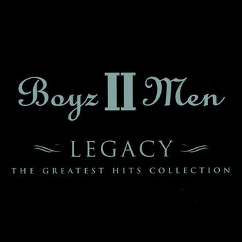 Boyz II Men - Legacy - The Greatest Hits Collection