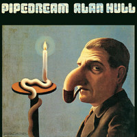 Alan Hull - Pipedream
