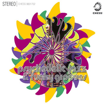 Various Artists - Chess Psychedelic Jazz And Funky Grooves