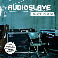 Audioslave - Doesn't Remind Me (International Version)