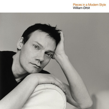 William Orbit - Pieces In A Modern Style