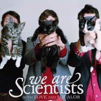We Are Scientists - With Love And Squalor (Explicit)