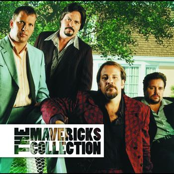 The Mavericks - The Mavericks Collection