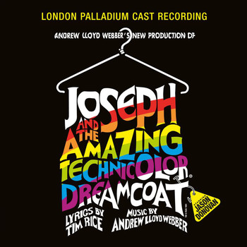 "Andrew Lloyd Webber / ""Joseph And The Amazing Technicolor Dreamcoat"" 1991 London Cast / Jason Donovan - Joseph And The Amazing Technicolor Dreamcoat (2005 Remaster)"