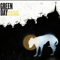 Green Day - Jesus of Suburbia (Explicit)