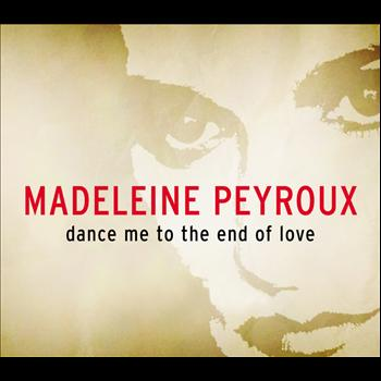 Madeleine Peyroux - Dance Me To The End Of Love