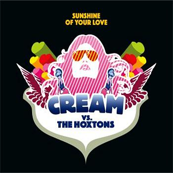 Cream / The Hoxtons - Sunshine Of Your Love (CD)