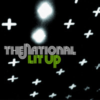 The National - Lit Up