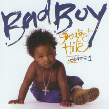 Various Artists - Bad Boy Greatest Hits Vol. 1
