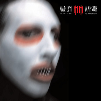 Marilyn Manson - The Golden Age Of Grotesque (Explicit)