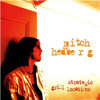 Mitch Hedberg - Strategic Grill Locations