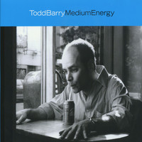 Todd Barry - Medium Energy (Explicit)