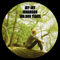 Jay-Jay Johanson - 100.000 Years [New Version] (New Version)