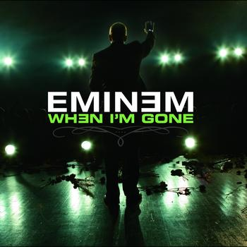 Eminem - When I'm Gone (International Version)