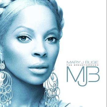 Mary J. Blige - The Breakthrough (UK Version)