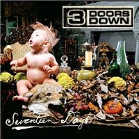 3 Doors Down - Seventeen Days (International Version)