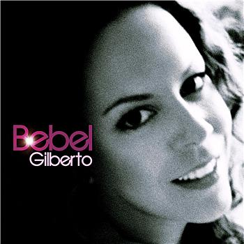 Bebel Gilberto - Bebel Gilberto (download)