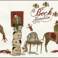Beck - Guerolito (UK Only Version)