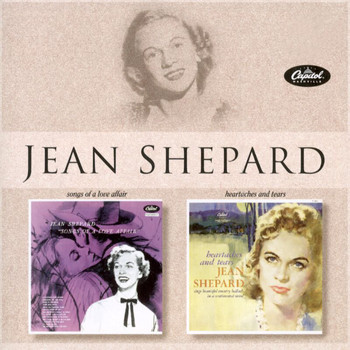 Jean Shepard - Songs Of A Love Affair/Heartaches And Tears