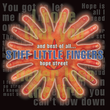 Stiff Little Fingers - And Best Of All...Hope Street (Explicit)