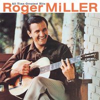 Roger Miller - All Time Greatest Hits