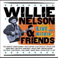 Willie Nelson - Willie Nelson & Friends - Live And Kickin'