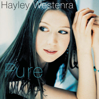 Hayley Westenra - Pure (Includes Bonus Tracks and Exclusive Track)