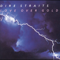 Dire Straits - Love Over Gold (Remastered)