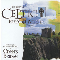 Eden's Bridge - Celtic Praise And Worship