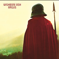 Wishbone Ash - Argus (Expanded Edition Remastered & Revisited)