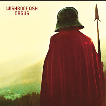 Wishbone Ash - Argus (Expanded Edition)