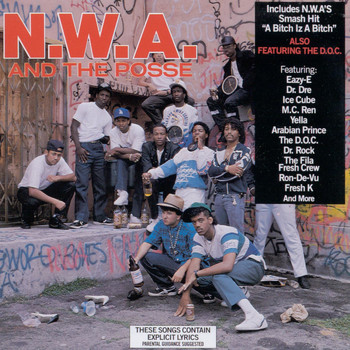 N.W.A. - N.W.A. And The Posse (Explicit)