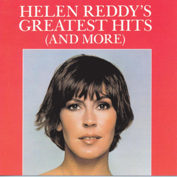 Helen Reddy - Helen Reddy's Greatest Hits (And More)