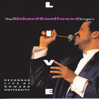 Richard Smallwood - The Richard Smallwood Singers Live