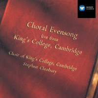 Choir of King's College, Cambridge/Stephen Cleobury - Choral Evensong live from King's College, Cambridge