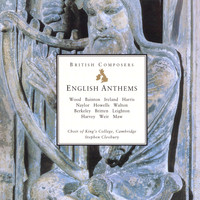 Choir of King's College, Cambridge/Stephen Cleobury - English Anthems