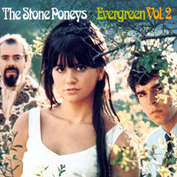 Stone Poneys - Evergreen, Vol.2