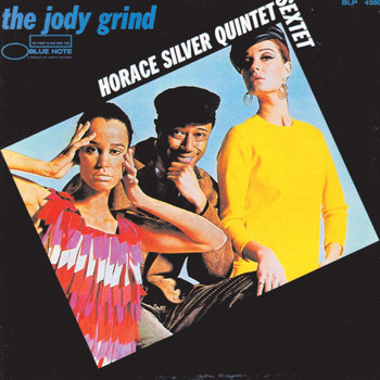 Horace Silver - The Jody Grind