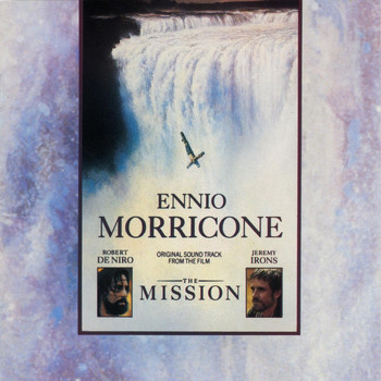 Ennio Morricone - The Mission: Music From The Motion Picture
