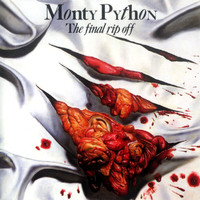 Monty Python - The Final Rip Off