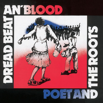 Poet And The Roots - Dread Beat An' Blood