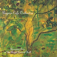 Penguin Café Orchestra - When In Rome...